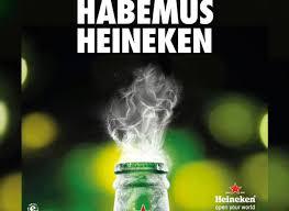 Heineken y su fumata blanca